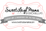 Sweet Leigh Mama is now Liberty and Lilac Paper Company - Party Invitations - Custom Artwork